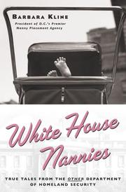 WHITE HOUSE NANNIES by Barbara Kline