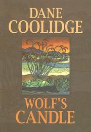 WOLF'S CANDLE by Dane Coolidge