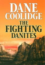THE FIGHTING DANITES by Dane Coolidge