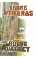 ROGUE VALLEY by Verne Athanas