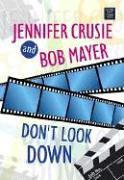 DON'T LOOK DOWN by Jennifer Crusie