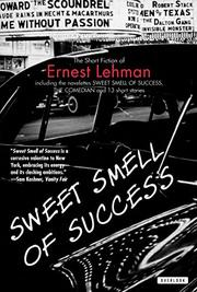 SWEET SMELL OF SUCCESS by Ernest Lehman