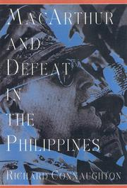 MACARTHUR AND DEFEAT IN THE PHILIPPINES by Richard Connaughton