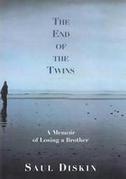 THE END OF THE TWINS by Saul Diskin