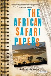 THE AFRICAN SAFARI PAPERS by Robert Sedlack
