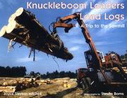 KNUCKLEBOOM LOADERS LOAD LOGS by Joyce Slayton Mitchell