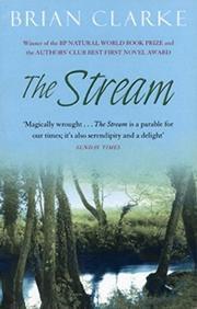THE STREAM by Brian Clarke