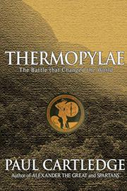 THERMOPYLAE by Paul Cartledge