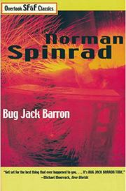 BUG JACK BARRON by Norman Spinrad