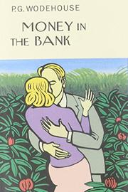 MONEY IN THE BANK by P. G. Wodehouse