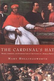 THE CARDINAL'S HAT by Mary Hollingsworth