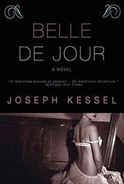 BELLE DE JOUR by Joseph Kessel