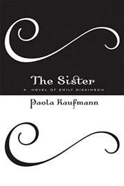 THE SISTER by Paola Kaufmann