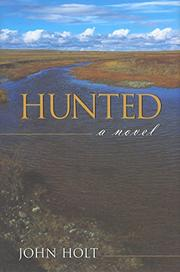 HUNTED by John Holt