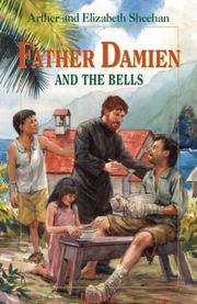FATHER DAMIEN AND THE BELLS by Arthur & Elizabeth Odell Sheehan