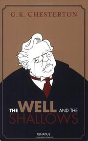 THE WELL AND THE SHALLOWS by G. K. Chesterton