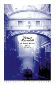 VENICE REVEALED by Paolo Barbaro