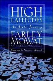 HIGH LATITUDES by Farley Mowat