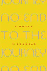 NO END TO THE JOURNEY by S. Shankar
