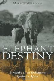 ELEPHANT DESTINY by Martin Meredith