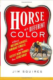 HORSE OF A DIFFERENT COLOR by James D. Squires