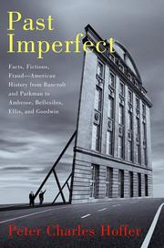 PAST IMPERFECT by Peter Charles Hoffer