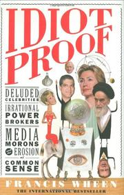 IDIOT PROOF by Francis Wheen