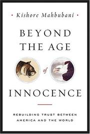 BEYOND THE AGE OF INNOCENCE by Kishore Mahbubani