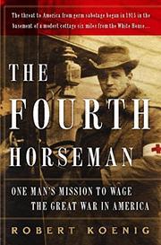 THE FOURTH HORSEMAN by Robert Koenig