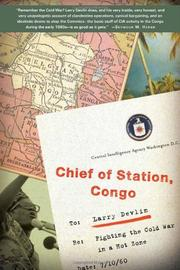 CHIEF OF STATION, CONGO by Larry Devlin