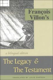 THE LEGACY AND THE TESTAMENT by François Villon