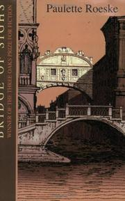 BRIDGE OF SIGHS by Paulette Roeske