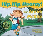 HIP, HIP, HOORAY FOR ANNIE MCRAE! by Brad Wilcox
