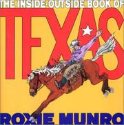 THE INSIDE-OUTSIDE BOOK OF TEXAS by Roxie Munro