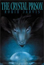 THE CRYSTAL PRISON by Robin Jarvis