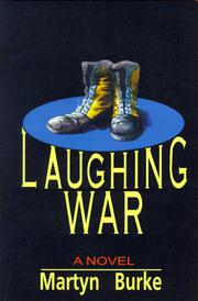 LAUGHING WAR by Martyn Burke