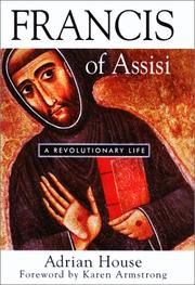 FRANCIS OF ASSISI by Adrian House