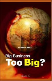 TOO BIG by Morris Ernst