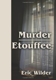 MURDER ETOUFFEE by Eric Wilder