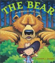 THE BEAR by Kenneth J.  Spengler