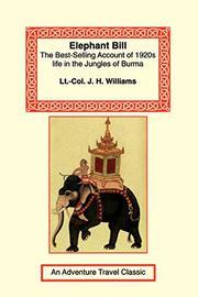 ELEPHANT BILL by Lt. Col. Williams