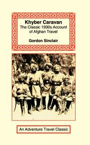 KHYBER CARAVAN by Gordon Sinclair