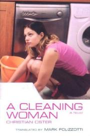 A CLEANING WOMAN by Christian Oster