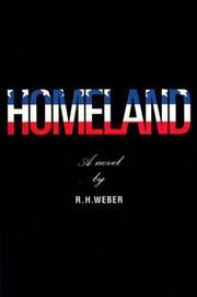 HOMELAND by R.H. Weber