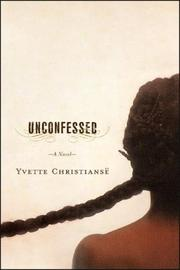 UNCONFESSED by Yvette Christiansë