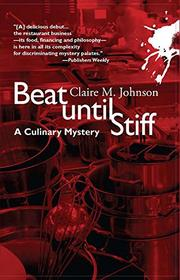 BEAT UNTIL STIFF by Claire M. Johnson