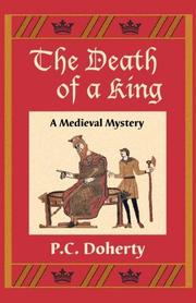 THE DEATH OF A KING by P.C. Doherty