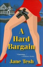 A HARD BARGAIN by Jane Tesh