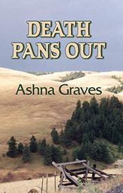 DEATH PANS OUT by Ashna Graves