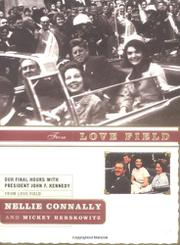 FROM LOVE FIELD by Nellie Connally